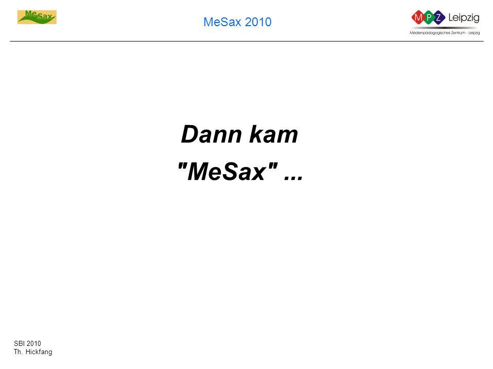 Dann kam MeSax ...