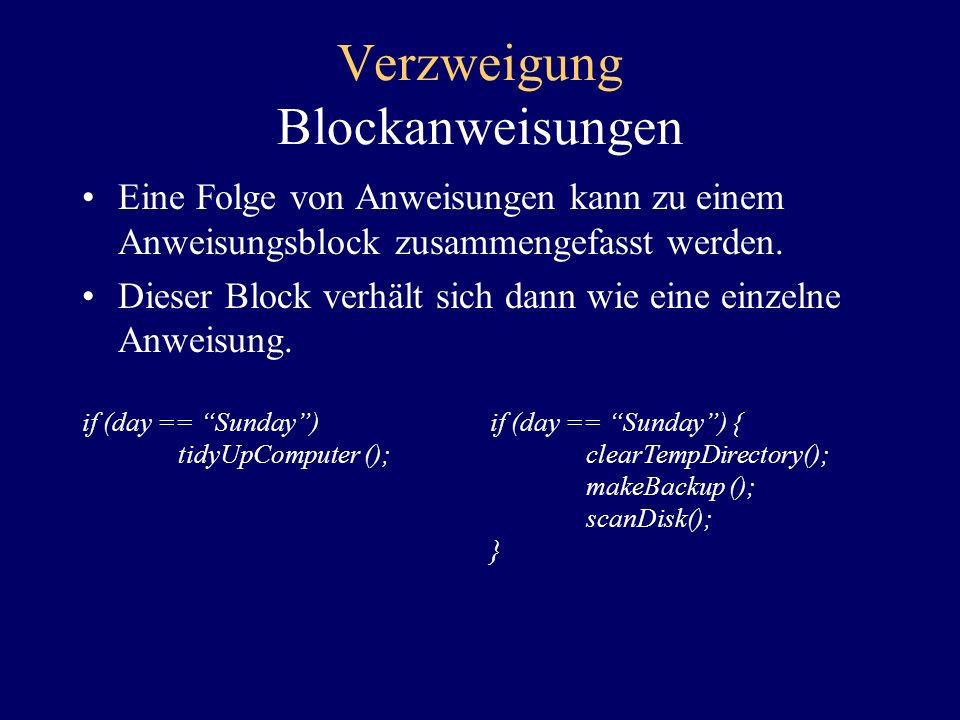 Verzweigung Blockanweisungen