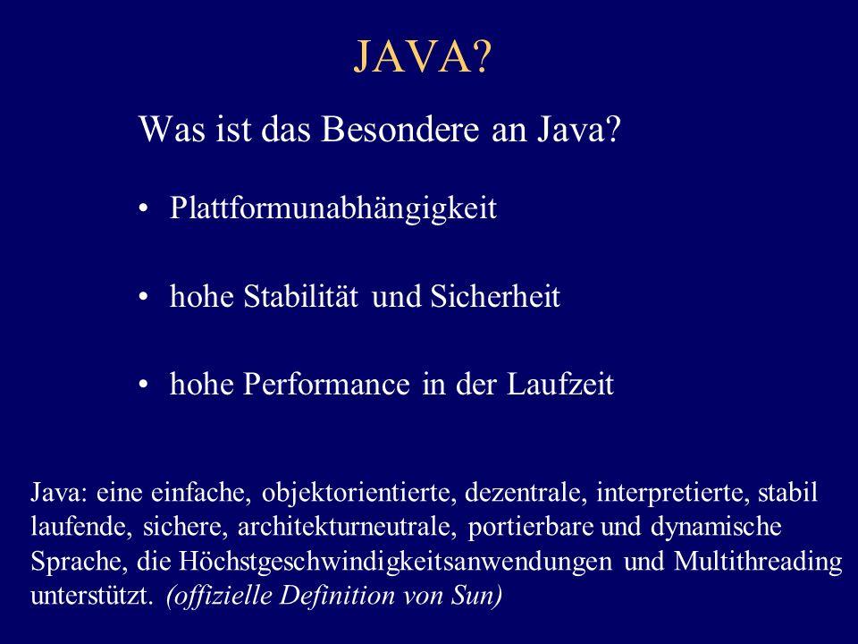 JAVA Was ist das Besondere an Java Plattformunabhängigkeit