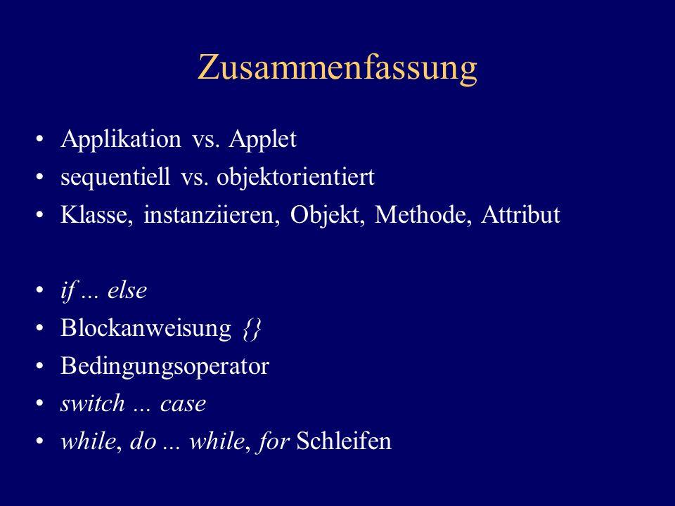 Zusammenfassung Applikation vs. Applet