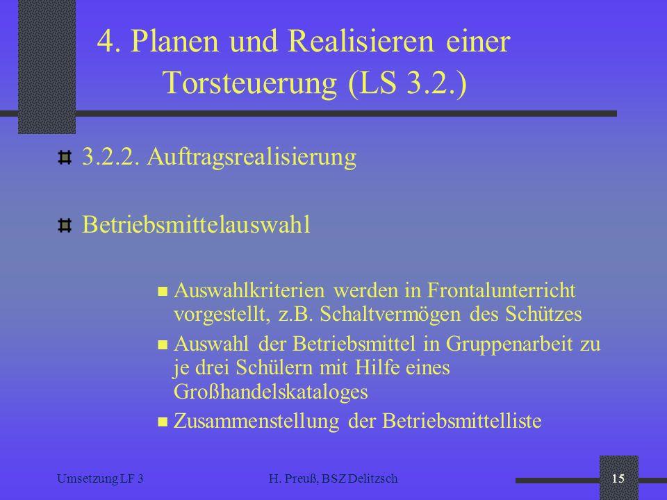 4. Planen und Realisieren einer Torsteuerung (LS 3.2.)