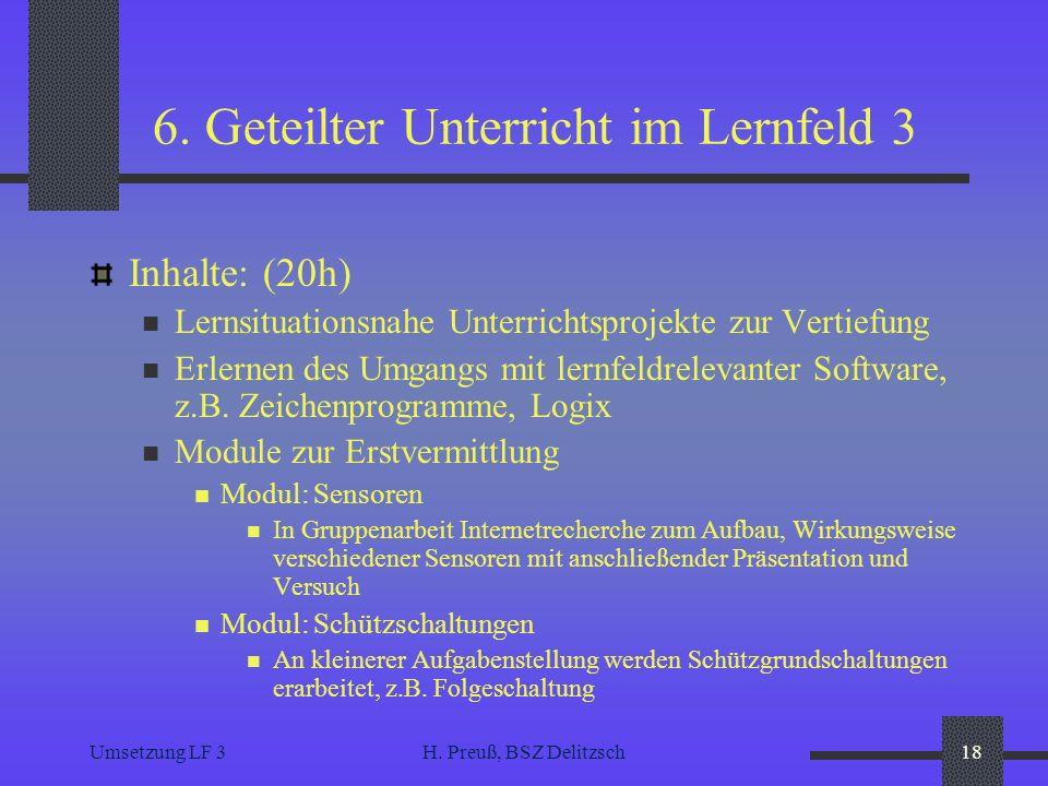 6. Geteilter Unterricht im Lernfeld 3