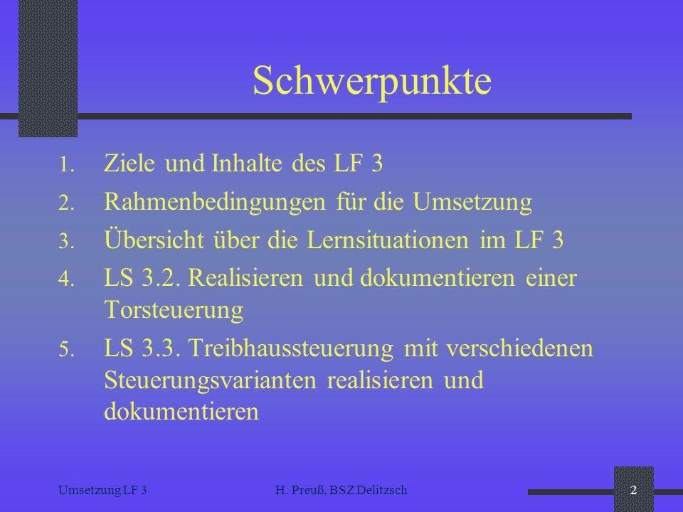 Schwerpunkte Ziele und Inhalte des LF 3