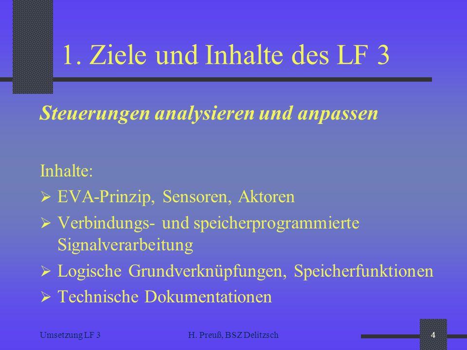 1. Ziele und Inhalte des LF 3