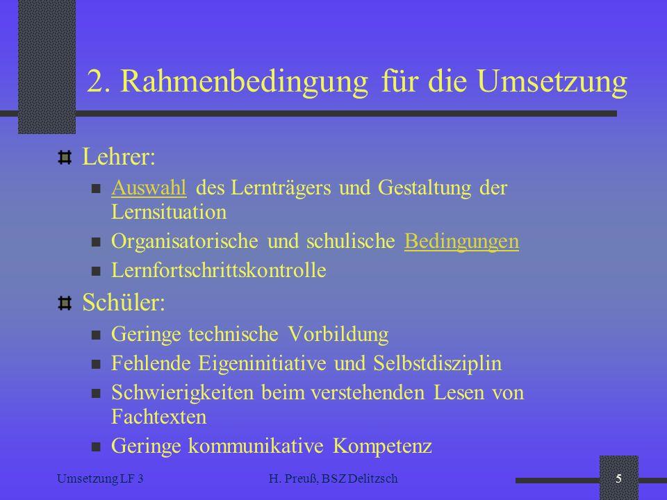 2. Rahmenbedingung für die Umsetzung