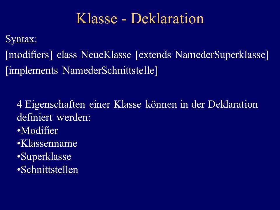 Klasse - Deklaration Syntax: