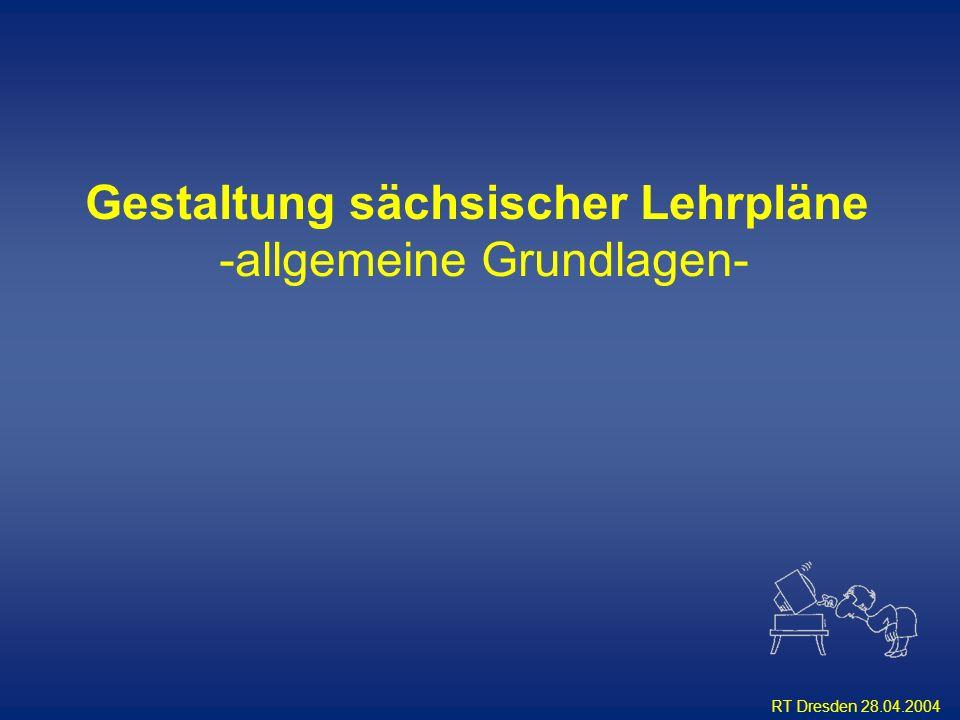 Gestaltung sächsischer Lehrpläne -allgemeine Grundlagen-