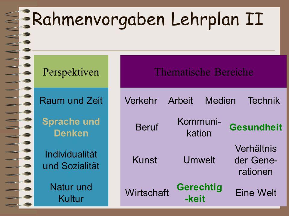Rahmenvorgaben Lehrplan II