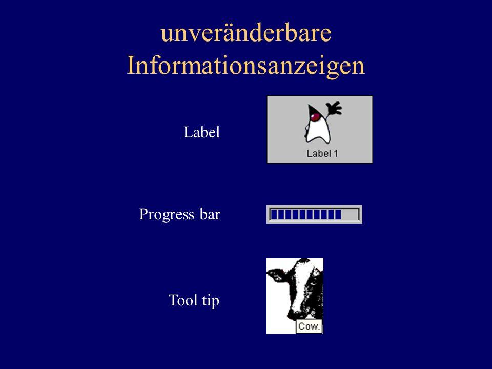unveränderbare Informationsanzeigen