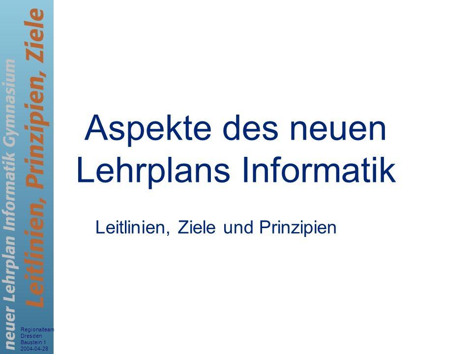 Aspekte des neuen Lehrplans Informatik