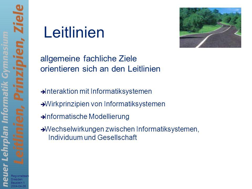 Leitlinien allgemeine fachliche Ziele orientieren sich an den Leitlinien. Interaktion mit Informatiksystemen.