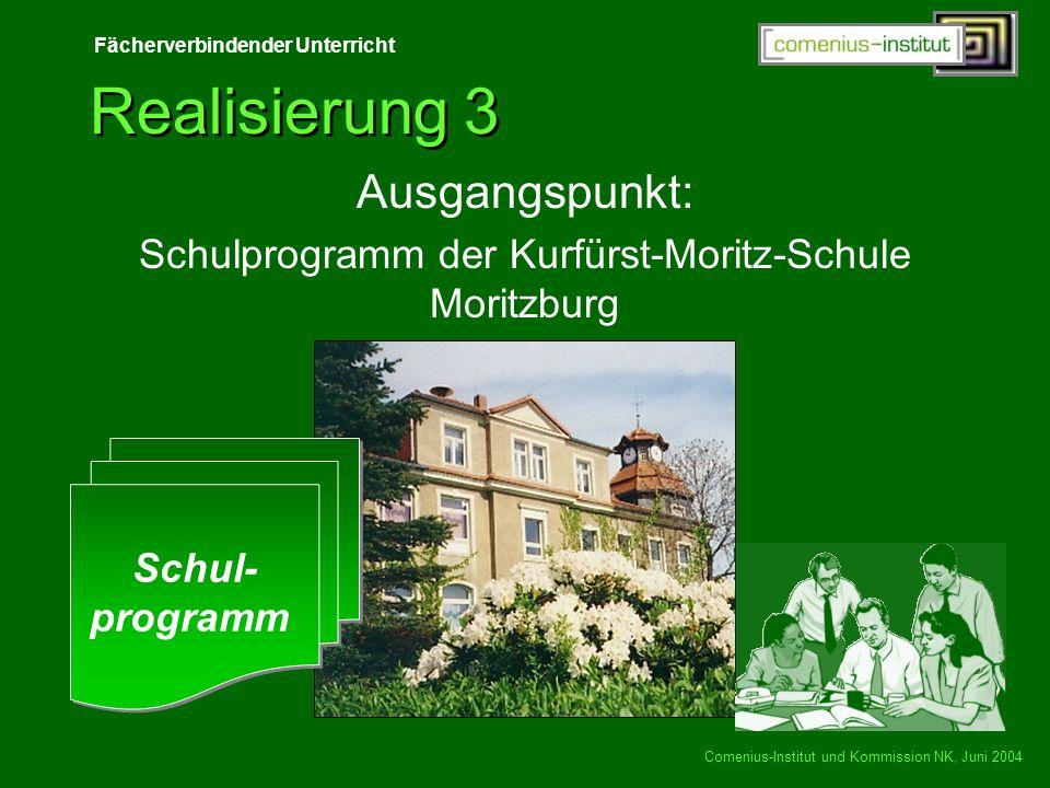 Schulprogramm der Kurfürst-Moritz-Schule Moritzburg