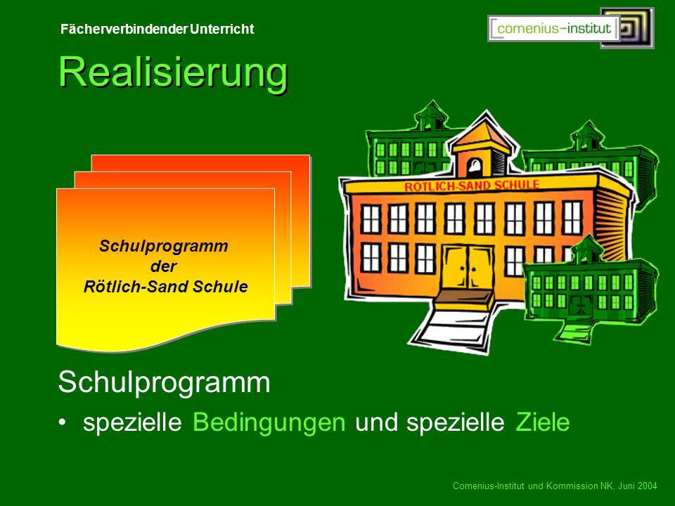 Realisierung Schulprogramm spezielle Bedingungen und spezielle Ziele