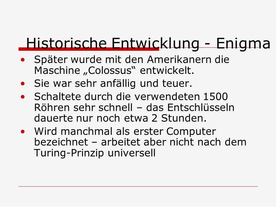 Historische Entwicklung - Enigma