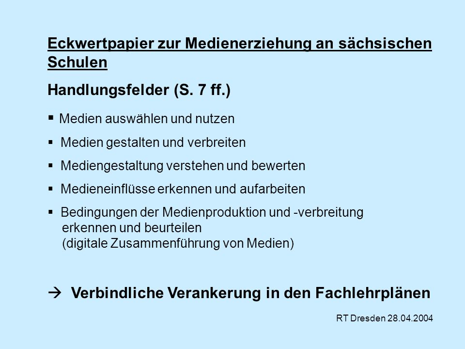 Eckwertpapier zur Medienerziehung an sächsischen Schulen