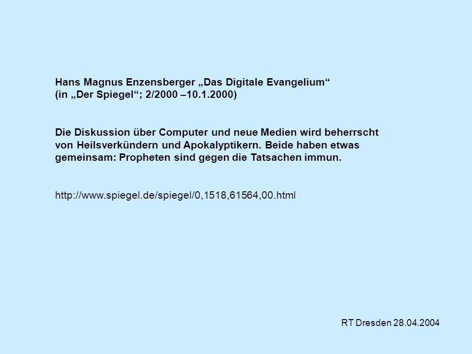 """Hans Magnus Enzensberger """"Das Digitale Evangelium (in """"Der Spiegel ; 2/2000 –10.1.2000)"""