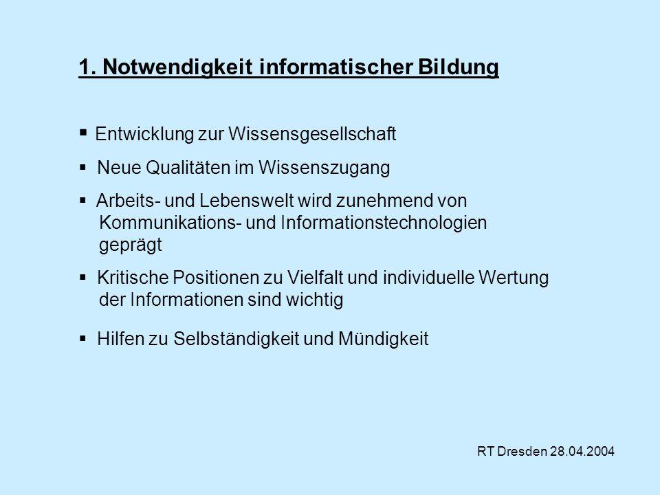 1. Notwendigkeit informatischer Bildung
