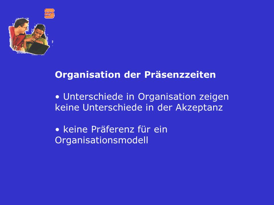 Organisation der Präsenzzeiten