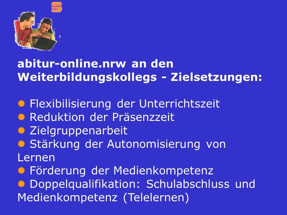 abitur-online.nrw an den Weiterbildungskollegs - Zielsetzungen: