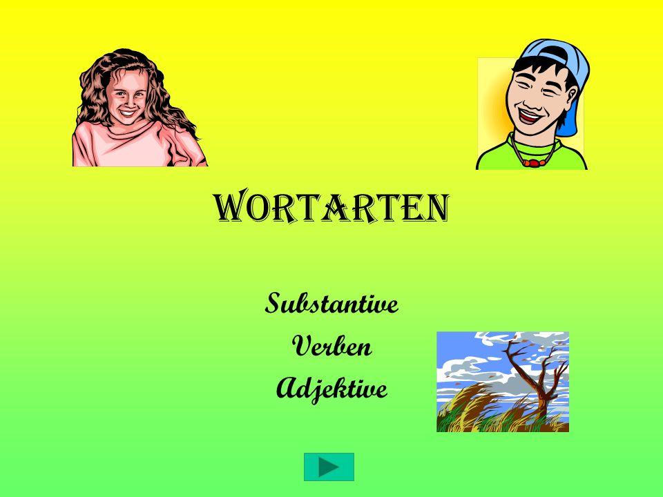 Substantive Verben Adjektive