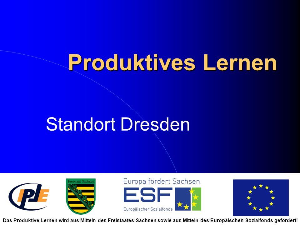 Produktives Lernen Standort Dresden