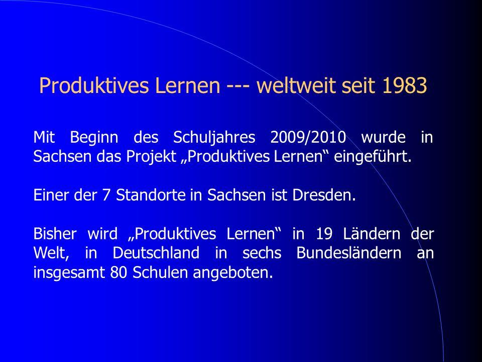 Produktives Lernen --- weltweit seit 1983