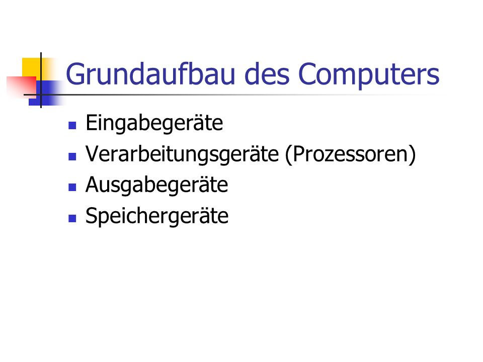 Grundaufbau des Computers