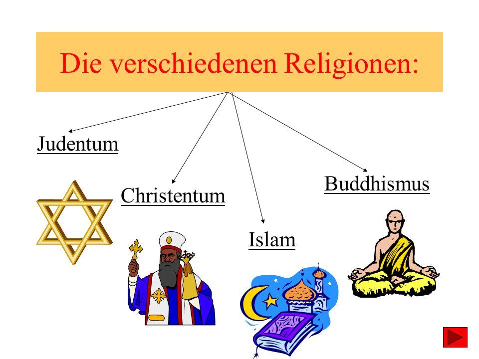 Die verschiedenen Religionen: