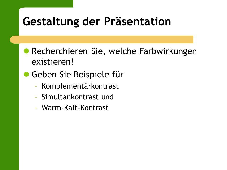 Gestaltung der Präsentation