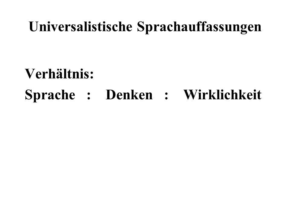 Universalistische Sprachauffassungen