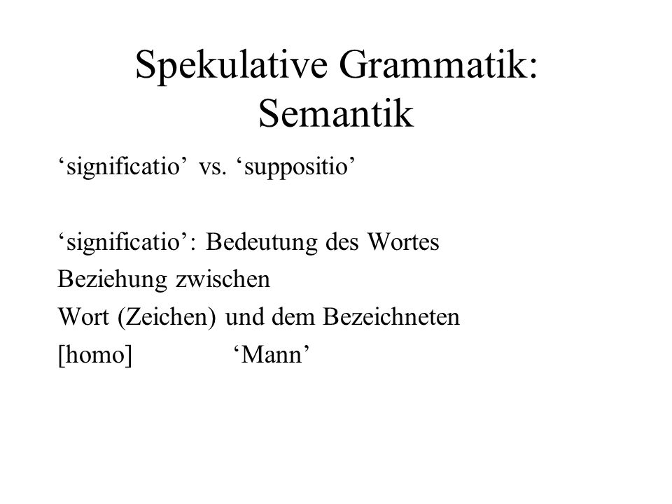 Spekulative Grammatik: Semantik