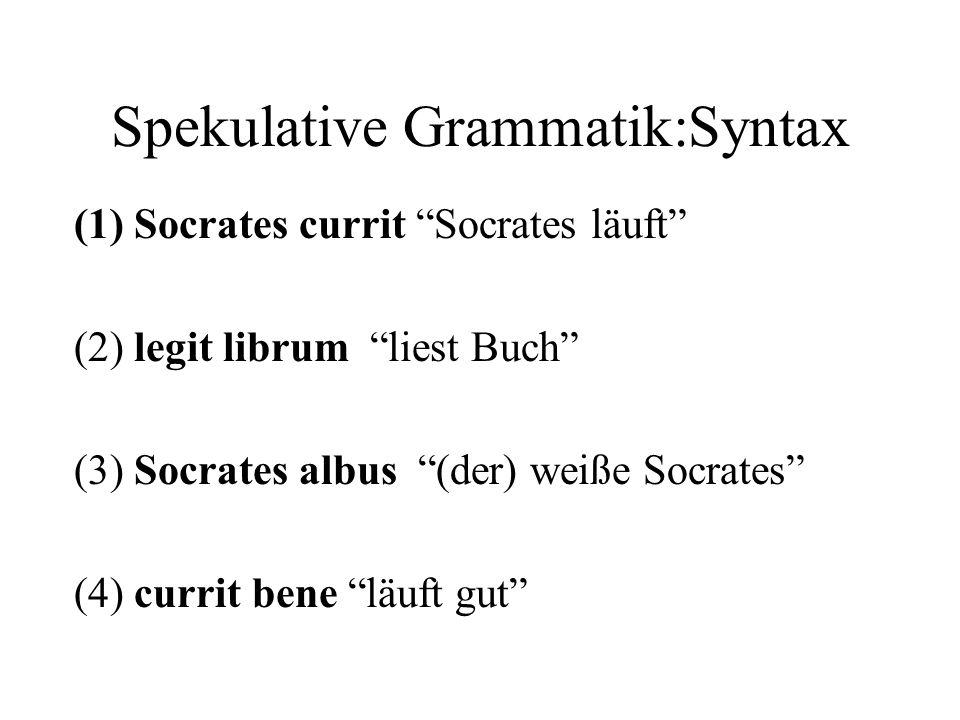 Spekulative Grammatik:Syntax