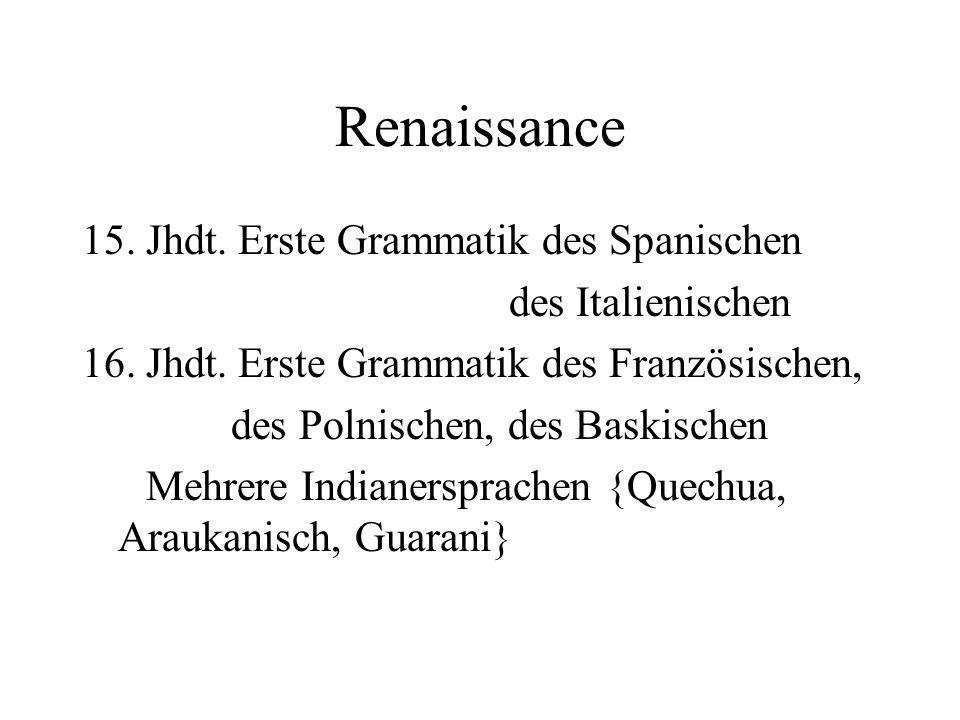 Renaissance 15. Jhdt. Erste Grammatik des Spanischen des Italienischen