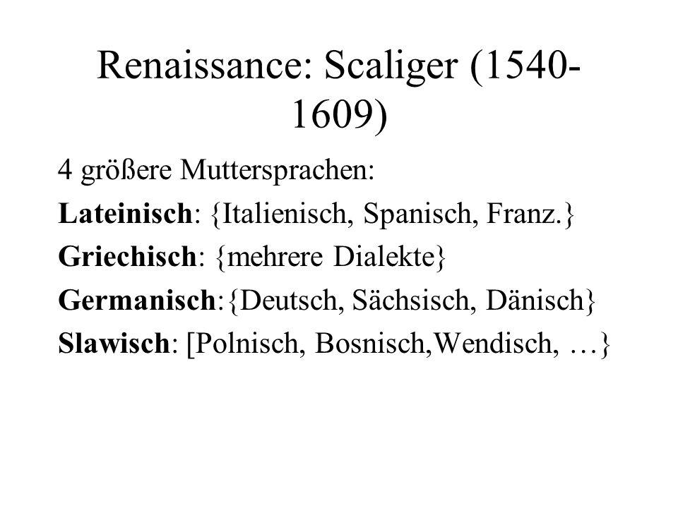 Renaissance: Scaliger (1540-1609)