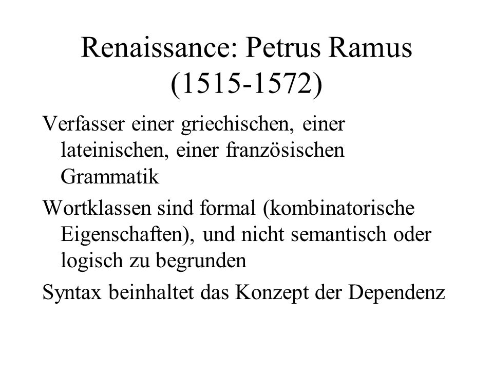 Renaissance: Petrus Ramus (1515-1572)