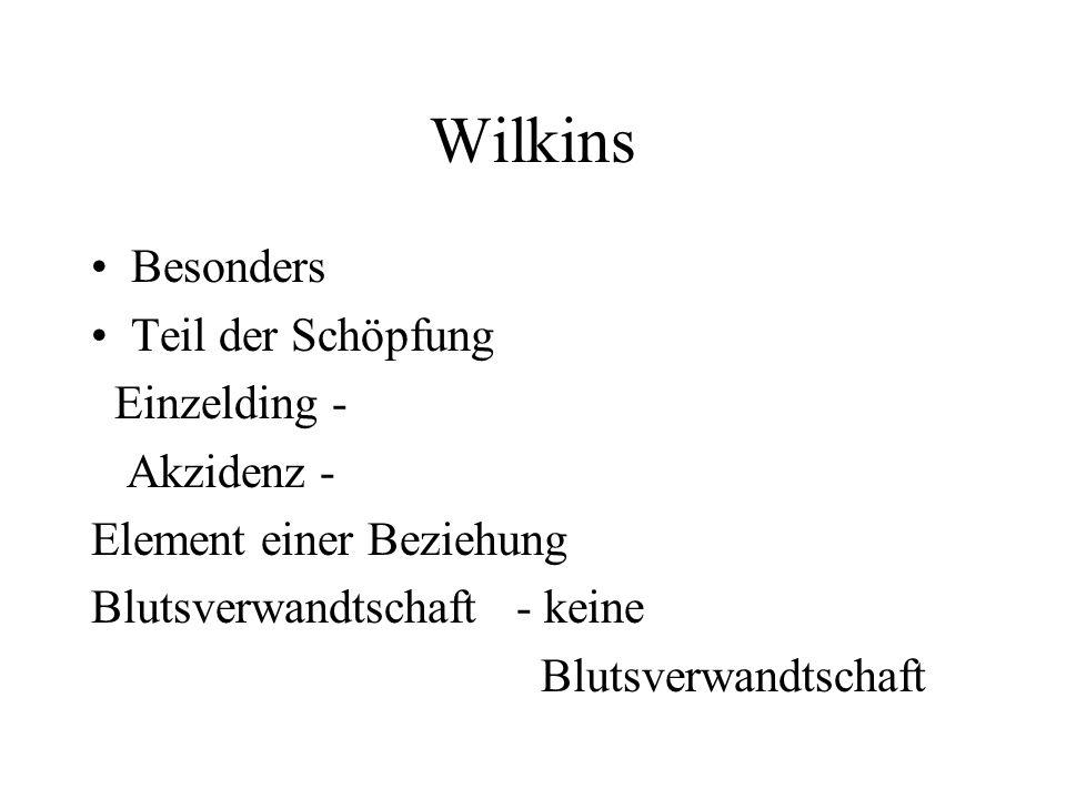 Wilkins Besonders Teil der Schöpfung Einzelding - Akzidenz -