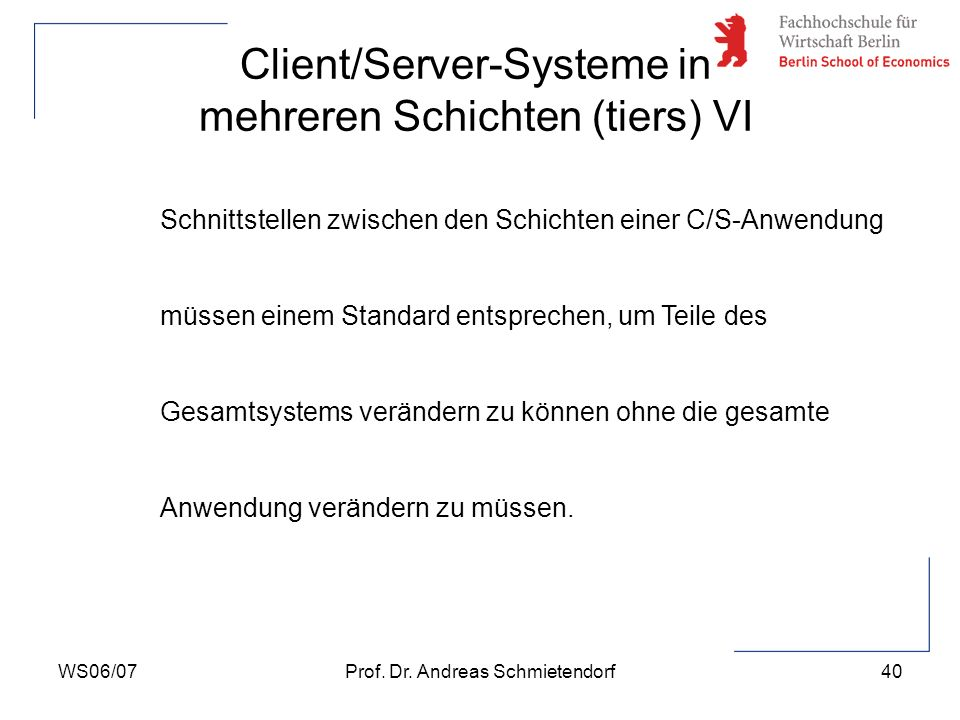 Client/Server-Systeme in mehreren Schichten (tiers) VI