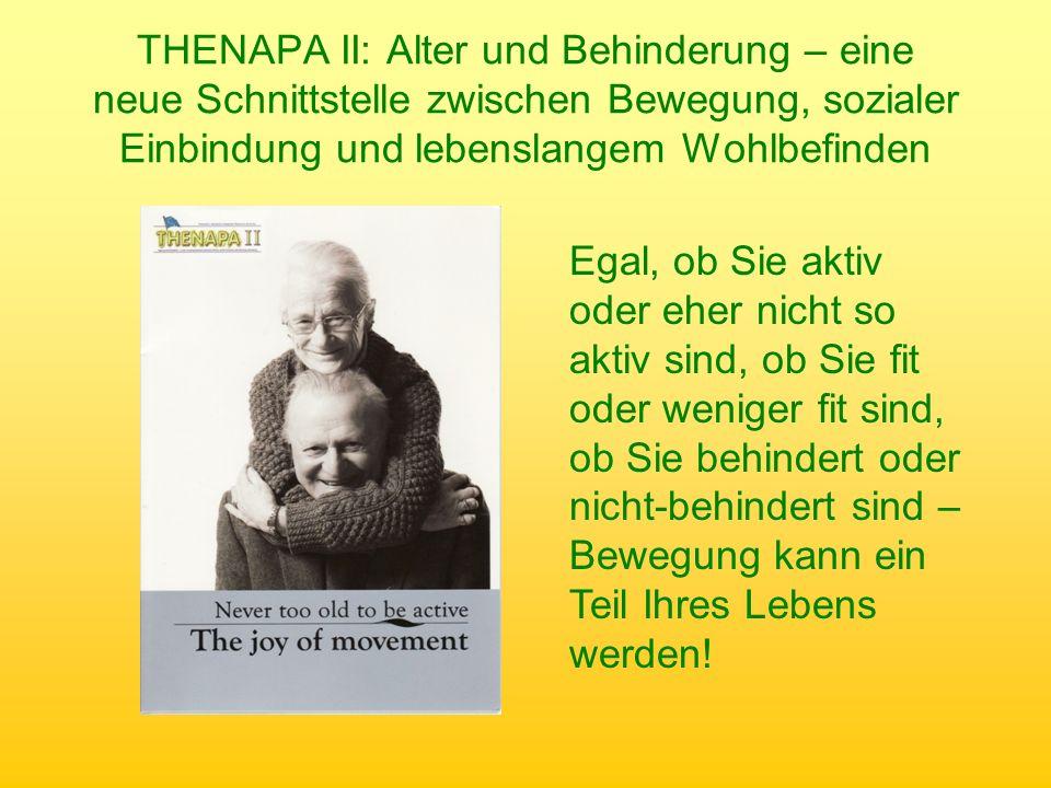 THENAPA II: Alter und Behinderung – eine neue Schnittstelle zwischen Bewegung, sozialer Einbindung und lebenslangem Wohlbefinden