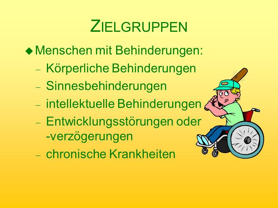 Zielgruppen Menschen mit Behinderungen: Körperliche Behinderungen