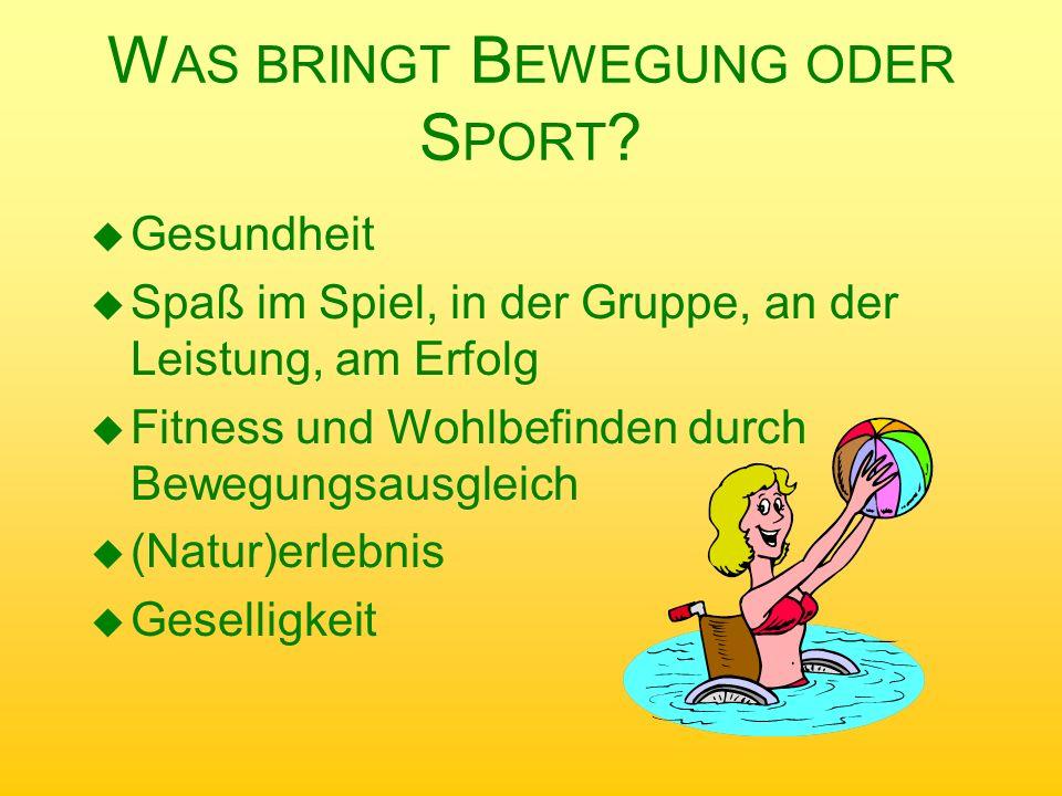 Was bringt Bewegung oder Sport