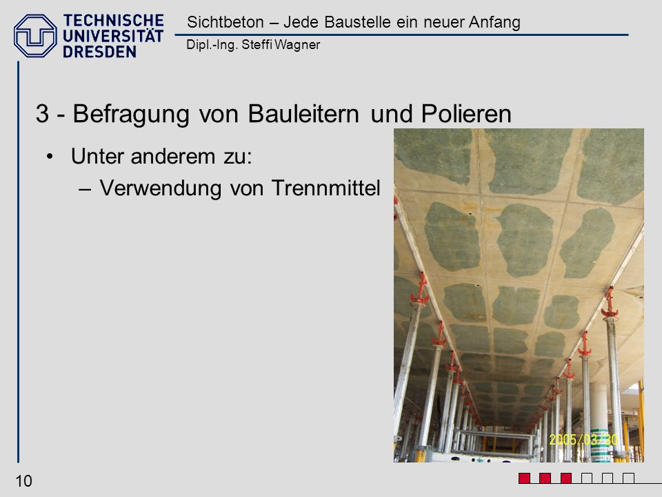 3 - Befragung von Bauleitern und Polieren