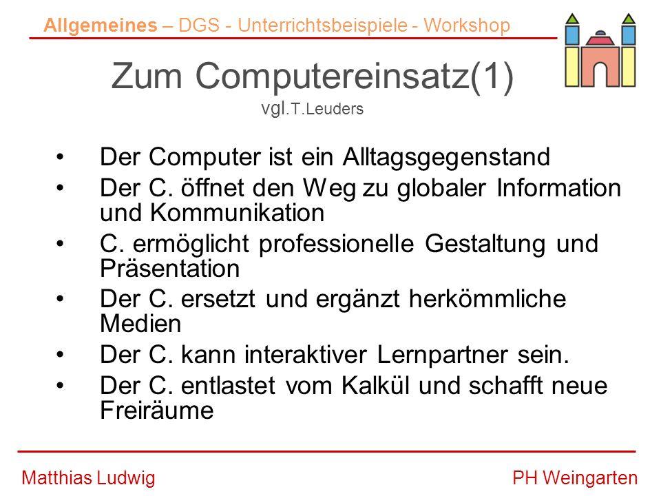 Zum Computereinsatz(1) vgl.T.Leuders