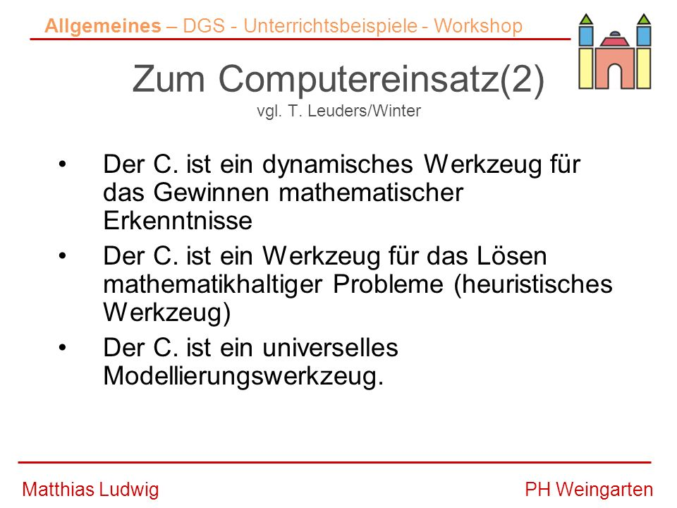 Zum Computereinsatz(2) vgl. T. Leuders/Winter