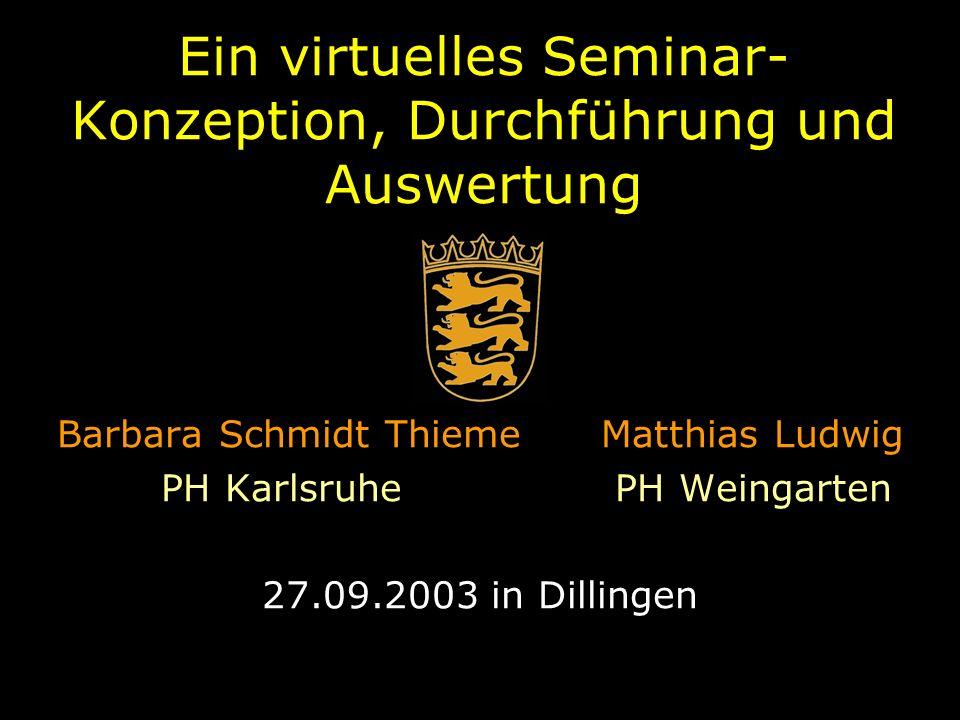 Ein virtuelles Seminar- Konzeption, Durchführung und Auswertung