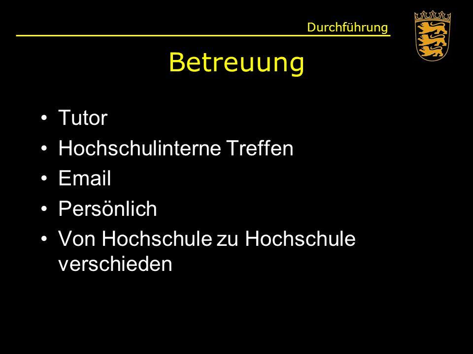 Betreuung Tutor Hochschulinterne Treffen Email Persönlich