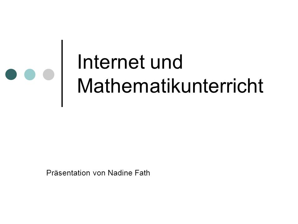 Internet und Mathematikunterricht