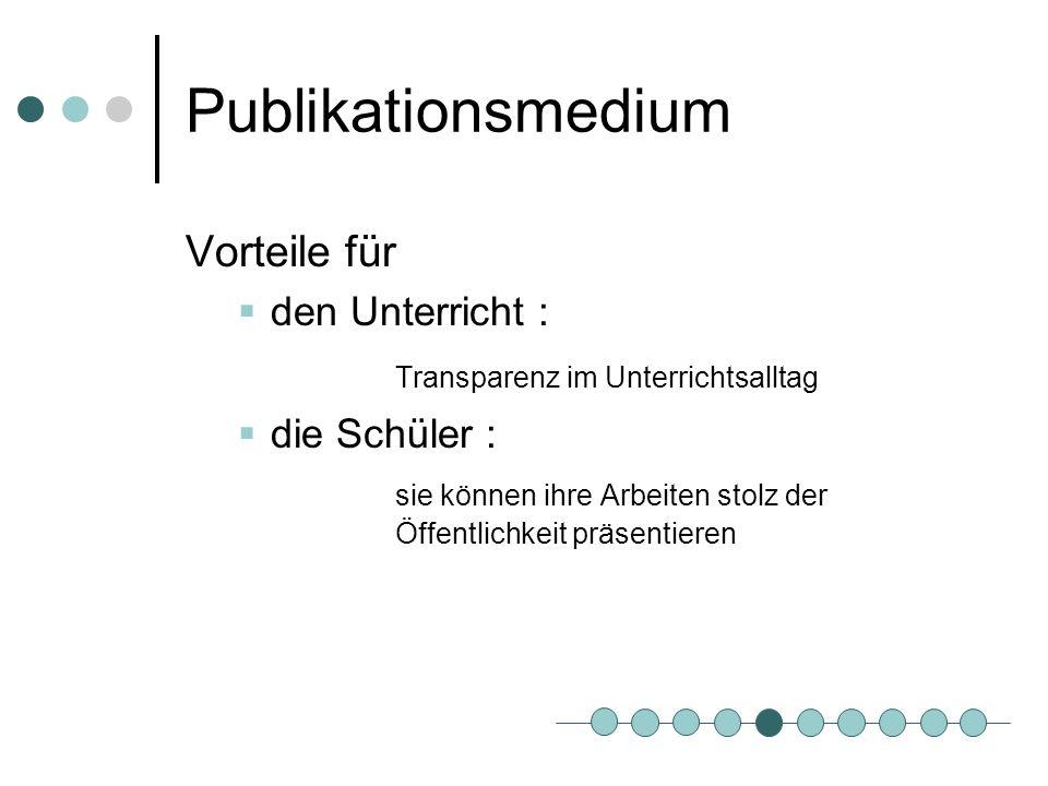 Publikationsmedium Vorteile für Transparenz im Unterrichtsalltag