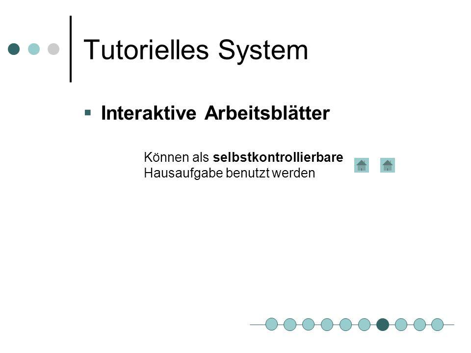 Tutorielles System Interaktive Arbeitsblätter