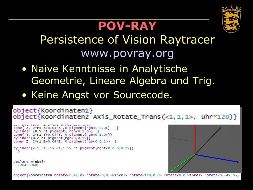 POV-RAY Persistence of Vision Raytracer www.povray.org