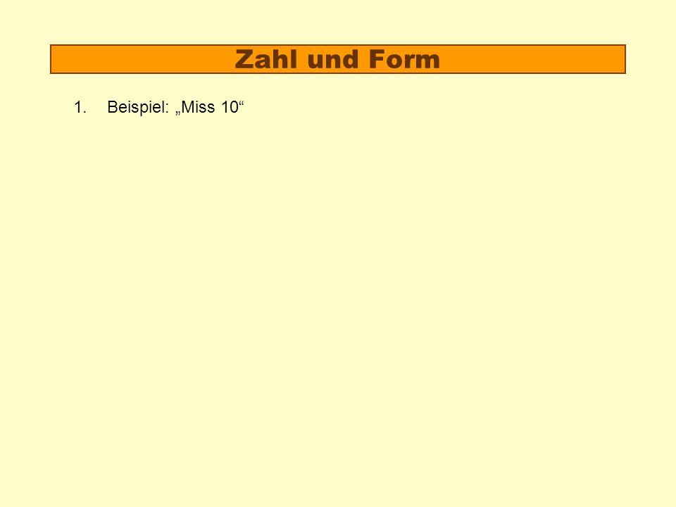 """Zahl und Form Beispiel: """"Miss 10"""